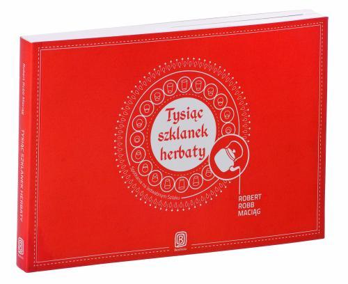Podróżnicza Książka Roku_Tysiąc szklanek herbaty